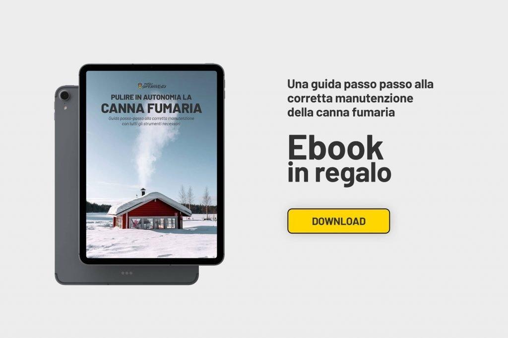 Come pulire la canna fumaria - Ebook in regalo